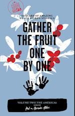 Gather the Fruit One By One (TRAVELERS' TALES, nr. 2)