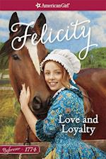 Love and Loyalty (American Girl Beforever Classic)
