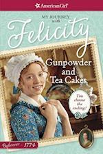 Gunpowder and Tea Cakes (American Girl Beforever Journey)