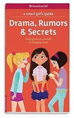 Drama, Rumors & Secrets (Smart Girls Guides)