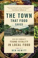 The Town That Food Saved af Ben Hewitt