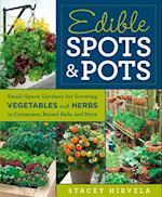 Edible Spots & Pots