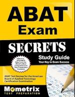 ABAT Exam Secrets, Study Guide