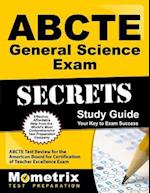 ABCTE General Science Exam Secrets, Study Guide