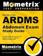 ARDMS Abdomen Exam Secrets Study Guide (Mometrix Secrets Study Guides)