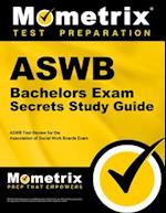 ASWB Bachelors Exam Secrets