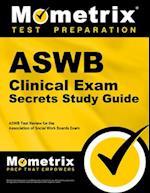 ASWB Clinical Exam Secrets, Study Guide