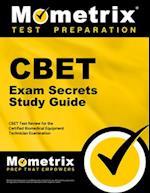 CBET Exam Secrets, Study Guide