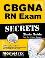 CBGNA RN Exam Secrets, Study Guide
