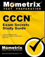 CCCN Exam Secrets, Study Guide