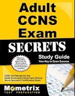Adult CCNS Exam Secrets, Study Guide