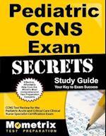 Pediatric Ccns Exam Secrets Study Guide