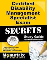 Certified Disability Management Specialist Exam Secrets, Study Guide