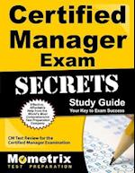 Certified Manager Exam Secrets, Study Guide