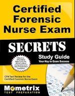 Certified Forensic Nurse Exam Secrets