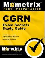 CGRN Exam Secrets, Study Guide