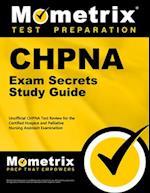 CHPNA Exam Secrets, Study Guide