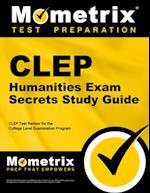 CLEP Humanities Exam (Mometrix Secrets Study Guides)