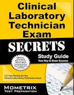Clinical Laboratory Technician Exam Secrets, Study Guide