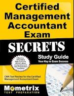 Certified Management Accountant Exam Secrets, Study Guide