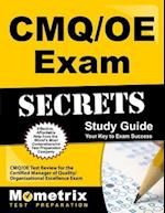 CMQ/OE Exam Secrets, Study Guide