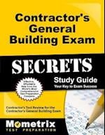 Contractor's General Building Exam Secrets, Study Guide