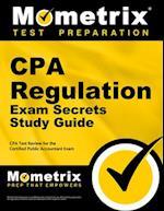 CPA Regulation Exam Secrets, Study Guide