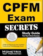 CPFM Exam Secrets, Study Guide
