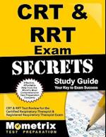 CRT & RRT Exam Secrets, Study Guide