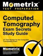Computed Tomography Exam Secrets, Study Guide