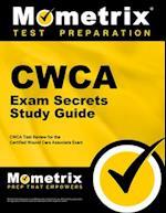 CWCA Exam Secrets Study Guide (Mometrix Secrets Study Guides)