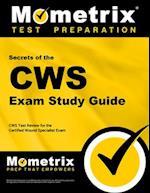 Secrets of the CWS Exam Study Guide