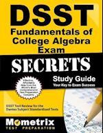DSST Fundamentals of College Algebra Exam Secrets (DSST Secrets Study Guides)