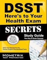 DSST Here's to Your Health Exam Secrets (DSST Secrets Study Guides)