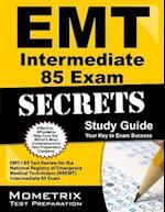 EMT Intermediate 85 Exam Secrets Study Guide