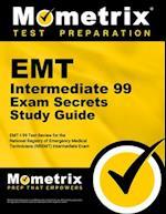 EMT Intermediate 99 Exam Secrets Study Guide