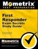 First Responder Exam Secrets, Study Guide