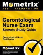 Gerontological Nurse Exam Secrets
