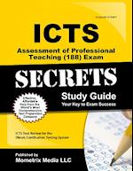 ICTS Assessment of Professional Teaching (101-104) Exam Secrets, Study Guide