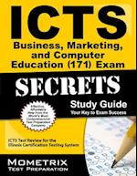 ICTS Business, Marketing, and Computer Education (171) Exam Secrets, Study Guide