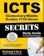 ICTS Elementary/Middle Grades (110) Exam Secrets, Study Guide