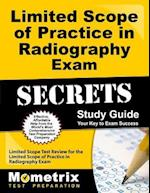 Limited Scope of Practice in Radiography Exam Secrets (Mometrix Secrets Study Guides)