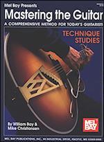 Mastering the Guitar - Technique Studies