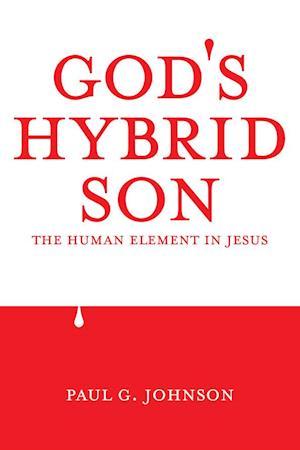 God's Hybrid Son