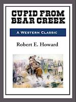 Cupid Bear Creek af Robert E. Howard