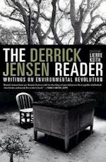 The Derrick Jensen Reader