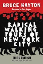 Radical Walking Tours of New York City af Bruce Kayton
