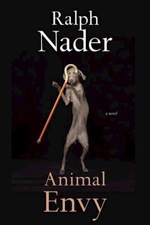 Animal Envy af Ralph Nader