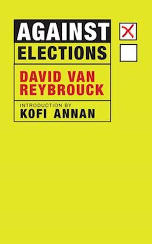Bog, hardback Against Elections af David van Reybrouck
