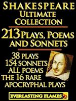 William Shakespeare Complete Works Ultimate Collection: 213 Plays, Poems & Sonnets including the 16 rare, 'hard-to-get' Apocryphal Plays PLUS: FREE BONUS Material af Editor, Darryl Marks William Shakespeare